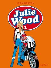 Julie Wood, L'intégrale - Tome 1