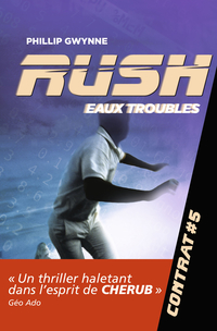 Rush (Contrat 5) - Eaux troubles