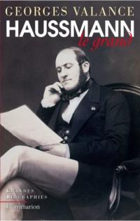 Haussmann le grand   Valance, Georges