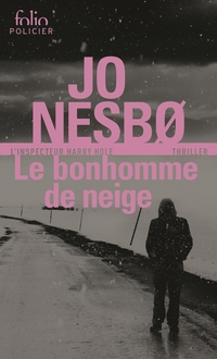 Le bonhomme de neige (L'inspecteur Harry Hole) | Nesbø, Jo