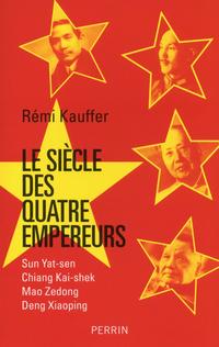 Le siècle des quatre empereurs | KAUFFER, Rémi