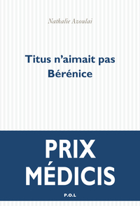 Titus n'aimait pas Bérénice |