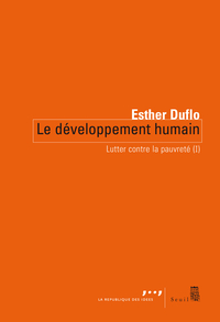 Le Développement humain. Lutter contre la pauvreté (I) | Duflo, Esther