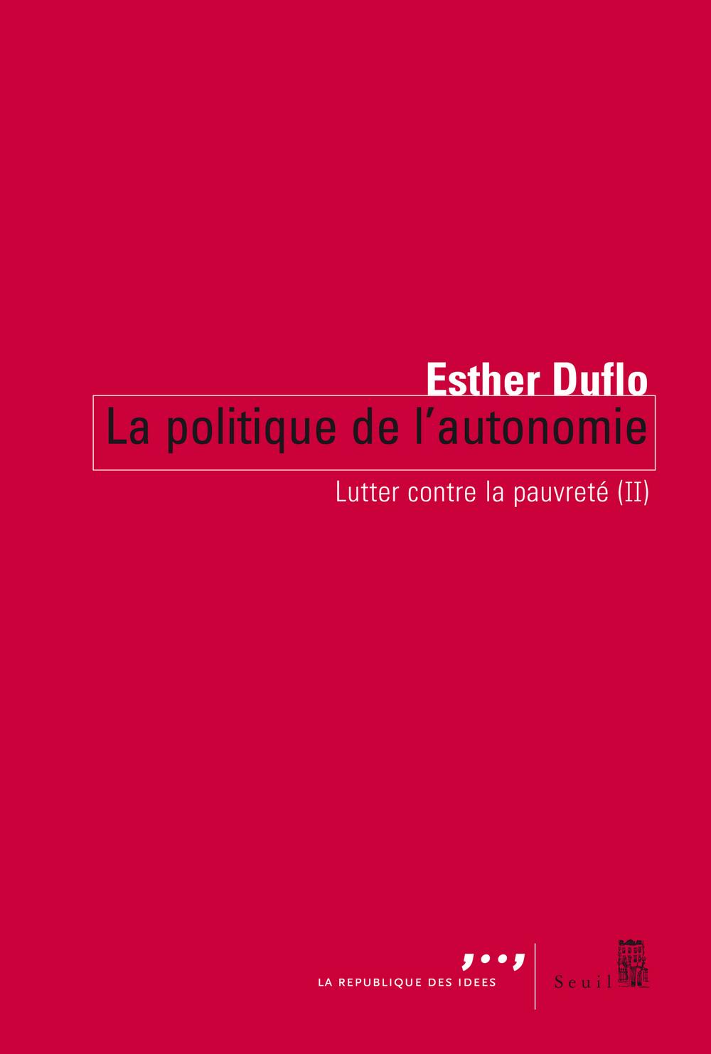 La Politique de l'autonomie. Lutter contre la pauvreté (II)