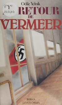 Le Retour de Vermeer | Yelnik, Odile