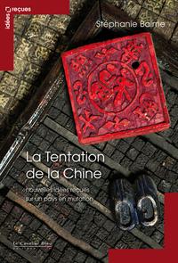 La Tentation de la Chine
