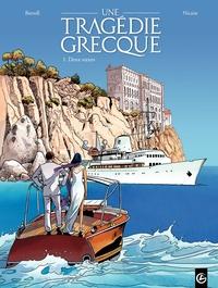 Une Tragédie Grecque - Tome...