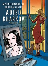 Adieu Kharkov |