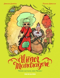 Aliénor Mandragore - Tome 1...