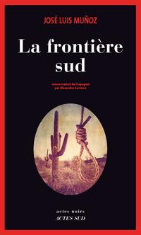 La Frontière sud | Munoz, José Luis