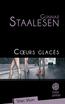 Cœurs glacés | Staalesen, Gunnar