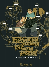 Grandes Oreilles et bras cassés | Manach, Jean-Marc
