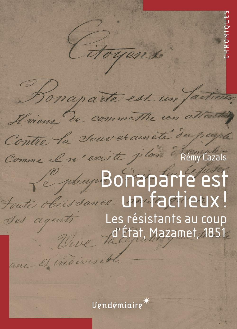Bonaparte est un factieux!