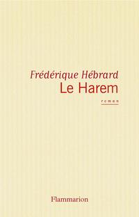 Le Harem | Hébrard, Frédérique