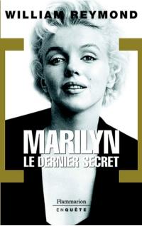 Marilyn. Le dernier secret