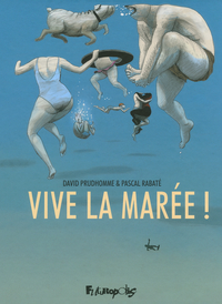 Vive la marée! | Rabaté, Pascal
