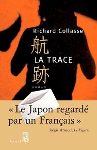 La Trace | Collasse, Richard