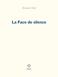 La Face de silence