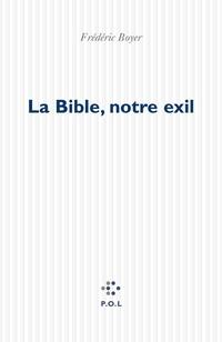 La Bible, notre exil