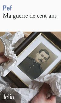 Ma guerre de cent ans | Pef,