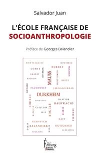 L'Ecole française de socioanthropologie