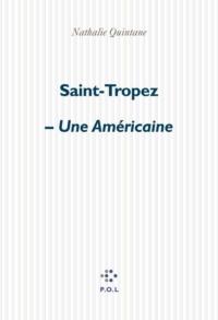 Saint-Tropez - Une Américaine