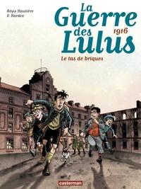 La Guerre des Lulus (Tome 3) - 1916, Le tas de briques
