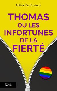 Thomas ou les infortunes de...