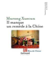 Il manque un remède à la Chine | Murong Xuecun,