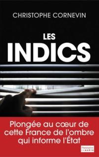 Les Indics   Cornevin, Christophe