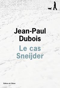 Le cas Sneijder | Dubois, Jean-Paul