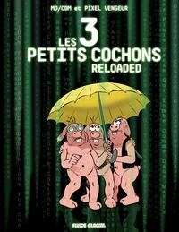 Les trois petits cochons Re...