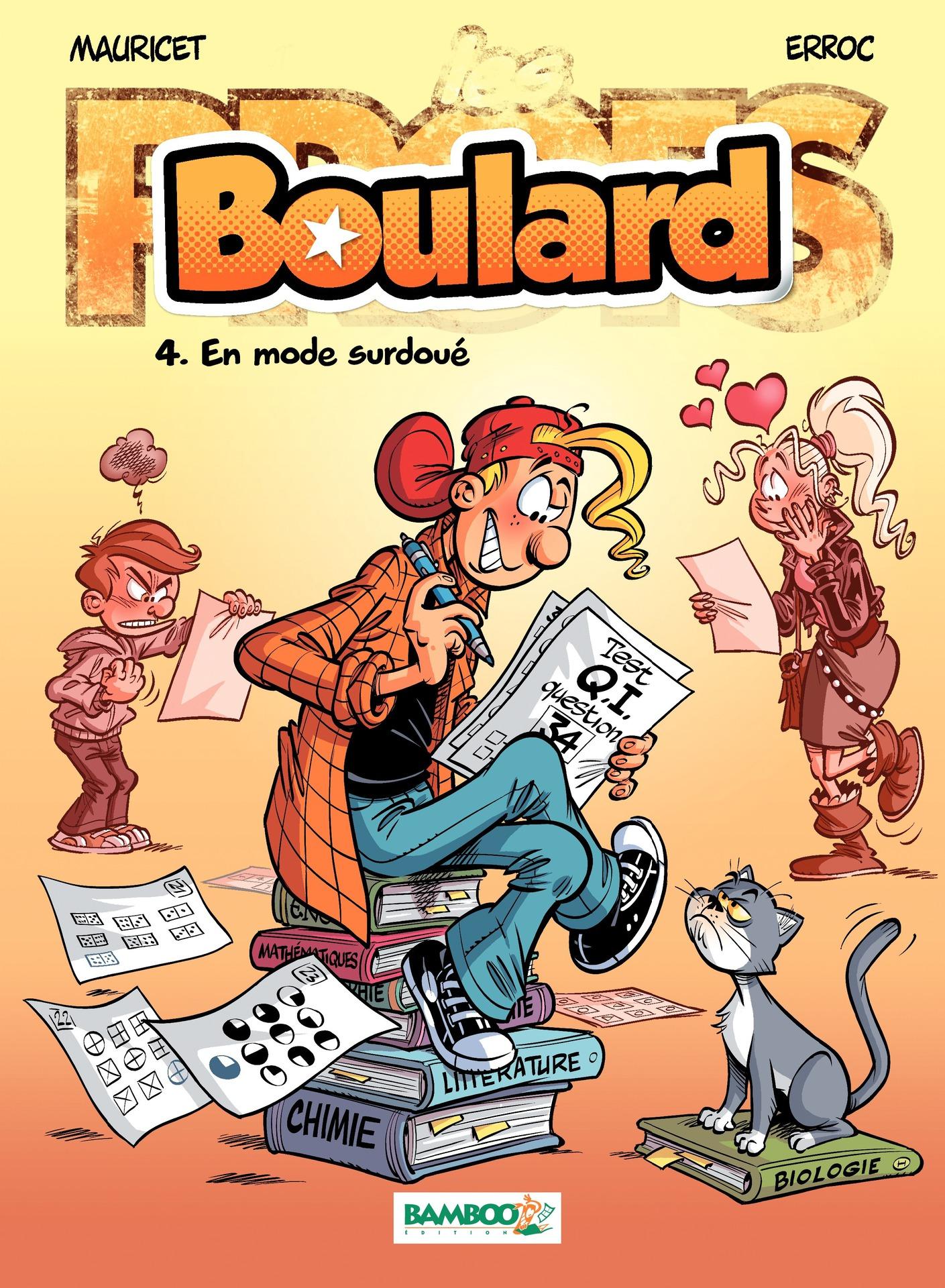 LES PROFS PRESENTENT : BOULARD - TOME 4 - EN MODE SURDOUE