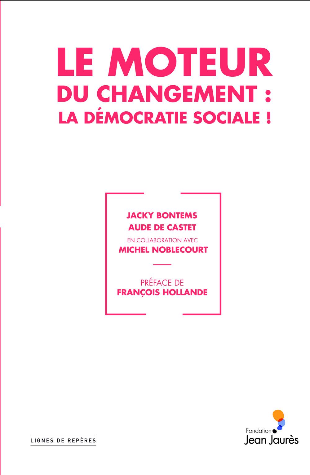 Le Moteur du changement : la démocratie sociale !