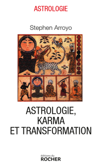 Astrologie, karma et transf...