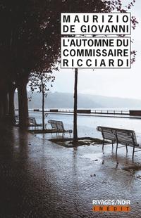 L'automne du commissaire Ricciardi | De Giovanni, Maurizio