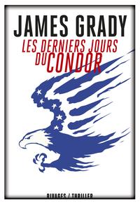 Les Derniers jours du Condor | Grady, James