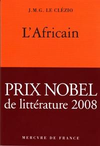 L'Africain | Le Clézio, J. M. G.
