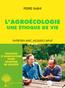 L'Agroécologie, une éthique de vie | Rabhi, Pierre
