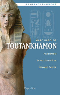 Toutankhamon | Gabolde, Marc