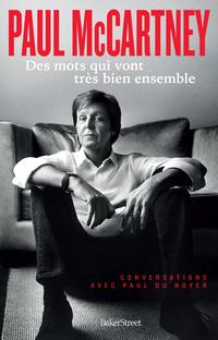 Paul McCartney - Des mots qui vont très bien ensemble