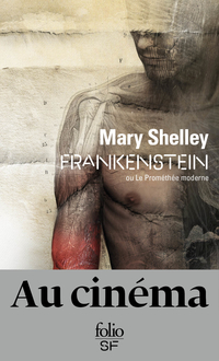 Frankenstein ou Le Prométhée moderne (nouvelle traduction) | Shelley, Mary