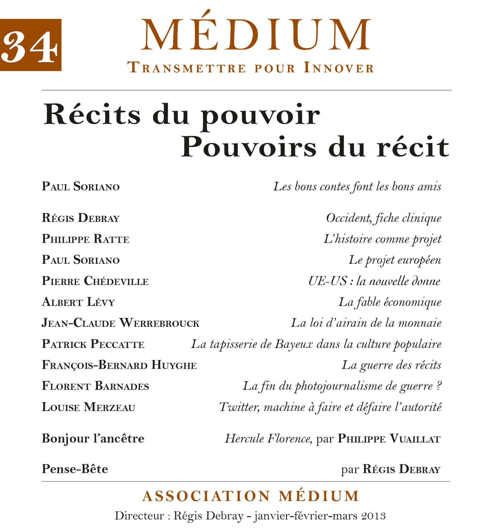 Récits du pouvoir. Pouvoirs du récit (Médium n°34, janvier-mars 2013)
