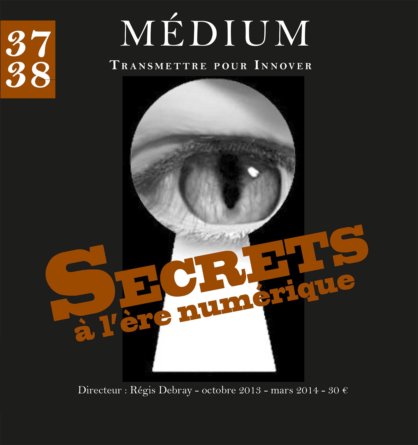 Secrets à l'ère numérique (Médium n°37-38, octobre 2013 - mars 2014)