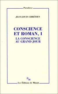 Conscience et roman, I