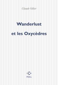 Wanderlust et les Oxycèdres