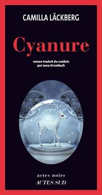 Cyanure | Läckberg, Camilla