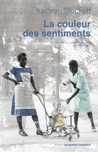 La couleur des sentiments | Stockett, Kathryn