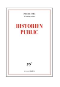 Historien public   Nora, Pierre