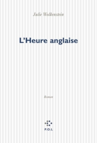 L'Heure anglaise | Wolkenstein, Julie